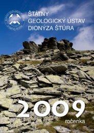 2009 (pdf - 14,7 MB) - Štátny geologický ústav Dionýza Štúra