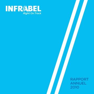 Rapport annuel 2010.pdf - Infrabel