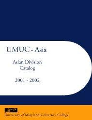 UMUC Asia Catalog 2001-2002 - University of Maryland University ...