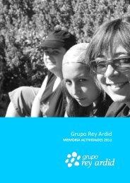 Memoria 2011.grupo rey ardid - Fundación Rey Ardid