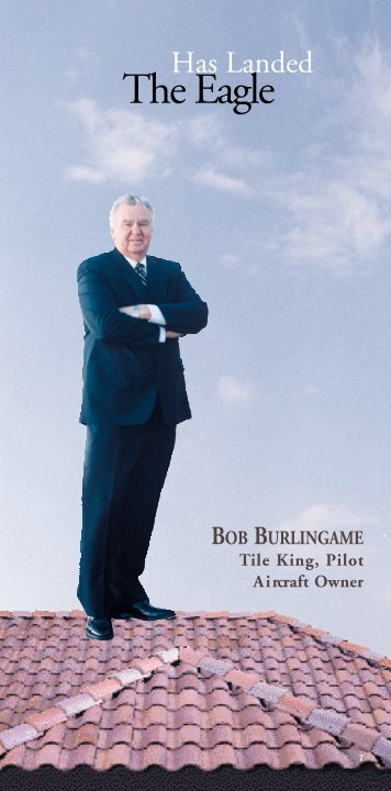 Bob Burlingame, Roofing Materials Manufacturer - Flying Adventures
