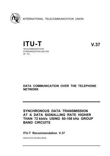 ITU-T Rec. V.37 (11/88) Synchronous data transmission at a data ...
