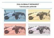 EVAn Globaalit Skenaariot: Tulevaisuuden pelikentät, EVA raportti ...