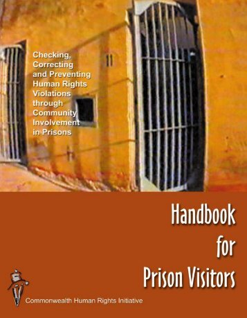 Handbook for Prison Visitors - Commonwealth Human Rights Initiative