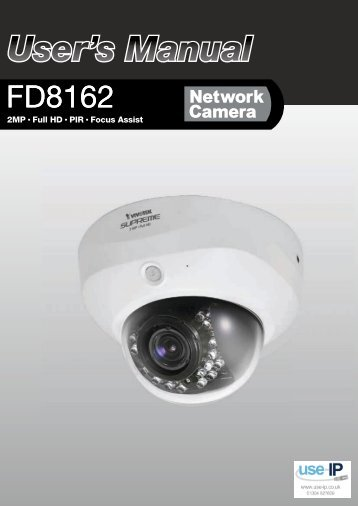 Vivotek FD8162 Fixed Dome Network Camera User Manual - Use-IP
