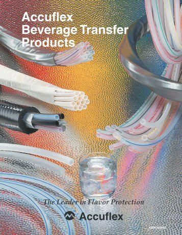 Accuflex Beverage Transfer Products