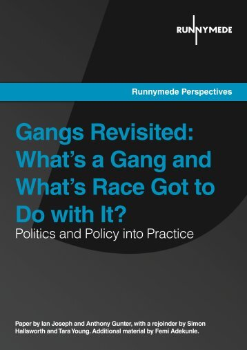 Gangs Revisited: What's a Gang and What's ... - Runnymede Trust