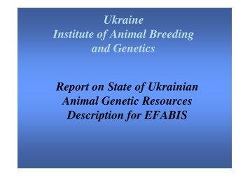 Ukraine Institute of Animal Breeding and Genetics Report on State of ...