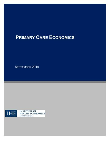 Primary Care Economics Final Report - Institute of Health Economics
