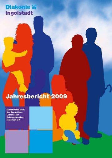 Jahresbericht 2009 - Diakonisches Werk Ingolstadt