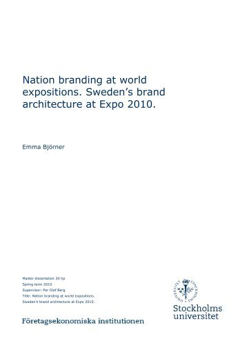 Nation branding at world expositions. Sweden's brand architecture ...