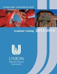 Academic Catalog 2013-2014 - Union Presbyterian Seminary
