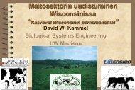 Maitosektorin uudistuminen Wisconsinissa – David ... - ProAgria Oulu