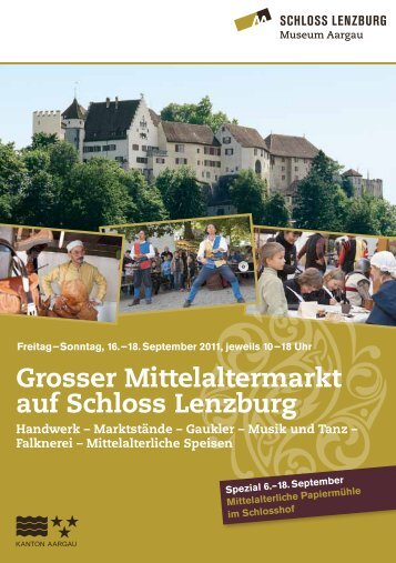 Grosser Mittelaltermarkt auf Schloss Lenzburg