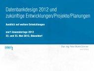 Datenbankdesign 2012 und zukünftige Entwicklungen/Projekte ...