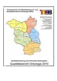 Qualitätsbericht Onkologie 2010 - Tumorzentrum Land Brandenburg