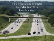 I-80 Resurfacing Projects: Calendar Year 2012 Lincoln - West