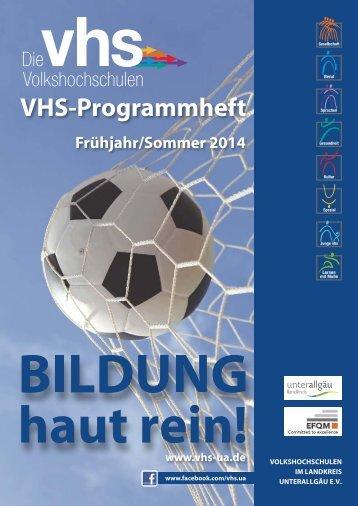 Programmheft zum Herungerladen - vhs im Landkreis Unterallgäu eV