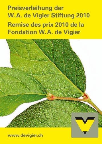 Broschüre Preisträger 2010 - W.A. de Vigier Stiftung