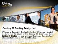 The Gold Standard. - Century 21 Bradley Realty, Inc