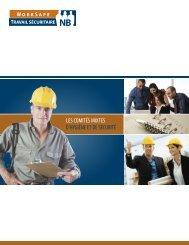 Les comités mixtes d'hygiène et de sécurité - Travail sécuritaire NB