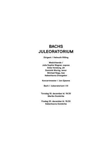 Bachs Juleoratorium / 19. og 20. december 2013 - Copenhagen Phil
