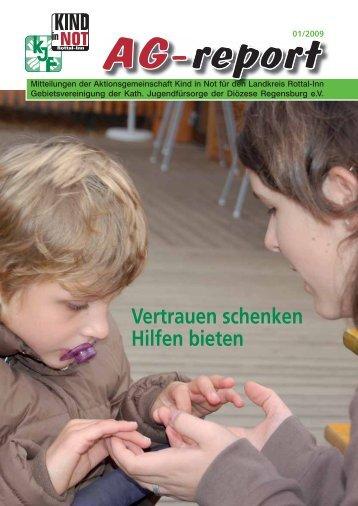 Vertrauen schenken Hilfen bieten - Aktionsgemeinschaft Kind in Not
