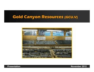 Gold Canyon Resources (GCU.V) - Gold Canyon Resources Inc.