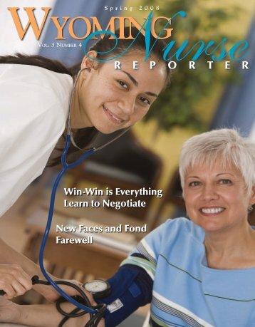 Nurse Reporter Spring 2008 - Wyoming State Board of Nursing