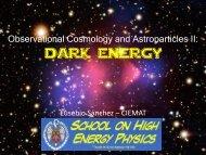 dark energy - Particle Physics at CIEMAT