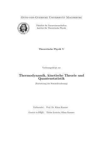Thermodynamik, kinetische Theorie und Quantenstatistik - Otto-von ...