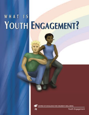 What is Youth Engagement? - Centre of Excellence for Youth ...