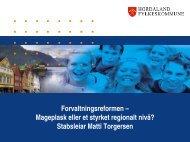 mageplask eller eit styrkt regionalt nivå? - Hordaland fylkeskommune