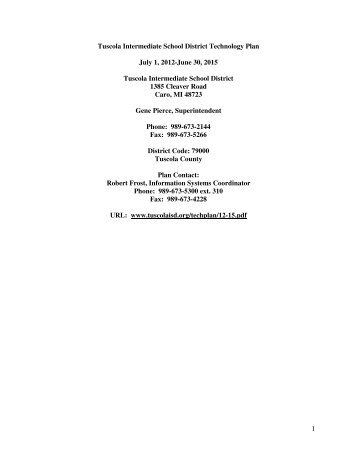 1 Tuscola Intermediate School District Technology Plan July 1, 2012 ...