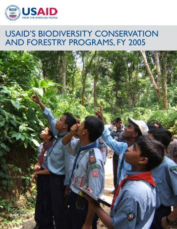USAID's Biodiversity Conservation and Forestry Programs, FY 2005