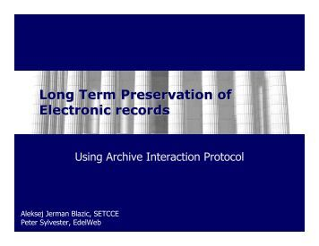 Long Term Preservation of Electronic records - Information Systems ...