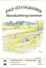 och hagmarker Skinnskattebergs kommun - Länsstyrelserna