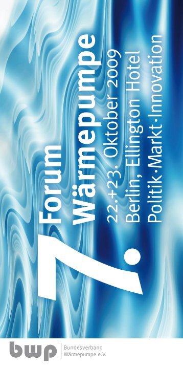 Programm 7. Forum Wärmepumpe - bwp   Marketing & Service GmbH