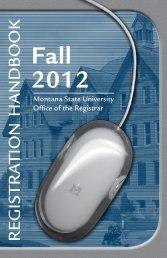 Fall 2012 Registration Handbook - Montana State University