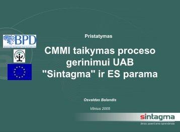 """CMMI taikymas proceso gerinimui UAB """"Sintagma"""" ir ES parama"""