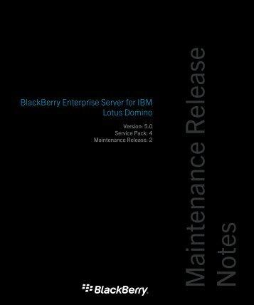 Maintenance Release Notes - BlackBerry Enterprise Server for IBM