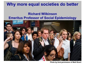 Why more equal societies do better