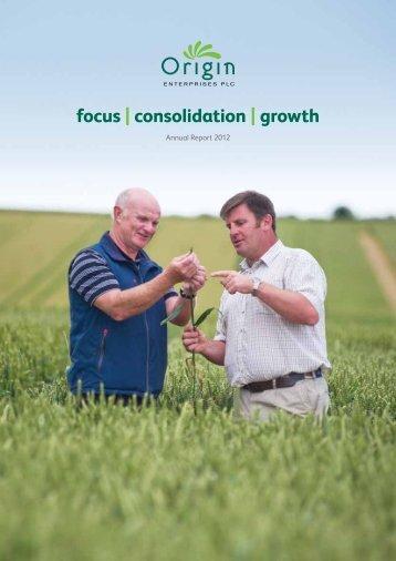 focus |consolidation |growth - Origin Enterprises plc
