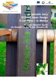 17 gennaio 2013 ECO-HQ Green Design il Convegno > la Mostra