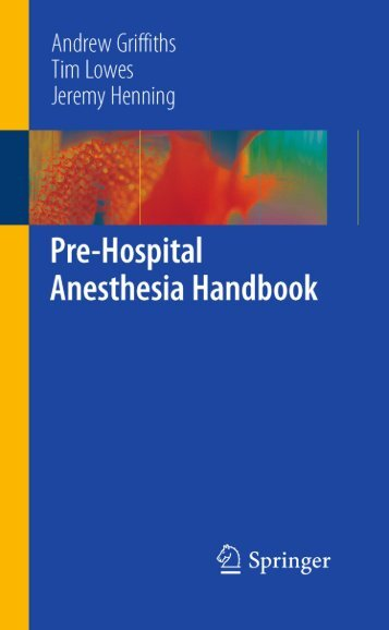 Pre-Hospital Anesthesia Handbook - Int Medical