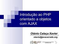 Introdução ao PHP orientado a objetos com AJAX - Hudson Costa