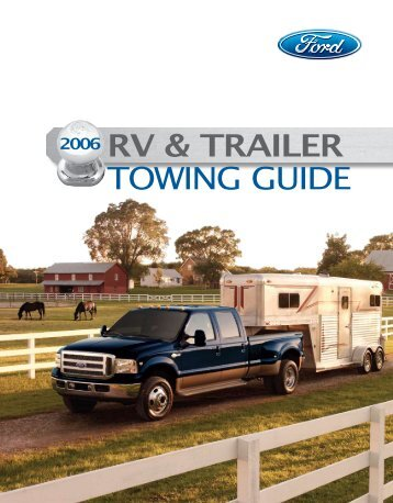 2006 ford trailer towing guide user guide manual that easy to read u2022 rh mobiservicemanual today 2017 rv & trailer towing guide rv trailer towing guide ford