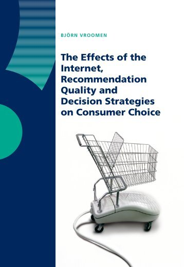The Effects of the Internet, Recommendation Quality and Decision ...