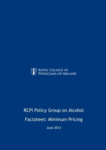 RCPI Policy Group on Alcohol Factsheet: Minimum Pricing