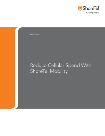 The ROI of ShoreTel Mobility - Starnet Data Design, Inc